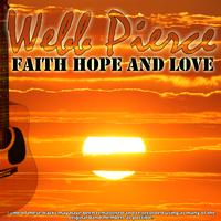 Webb Pierce - Faith Hope And Love