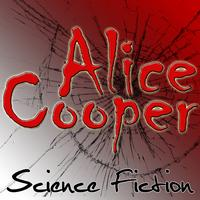Alice Cooper - Science Fiction