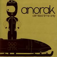 Anorak - A Limited Time Only