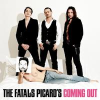 Fatals Picards - Coming Out (Standard)