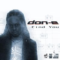 Don E - Find You