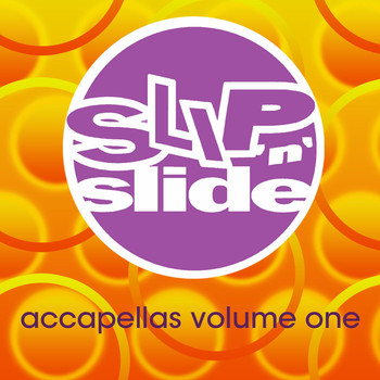 Various Artists - Slip 'N' Slide Accapellas Volume 1