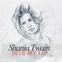 Shania Twain - Bite My Lip