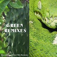 Giacomo Bondi - Green Remixes