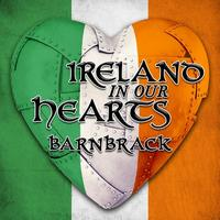 Barnbrack - Ireland in Our Hearts - Best of Barnbrack