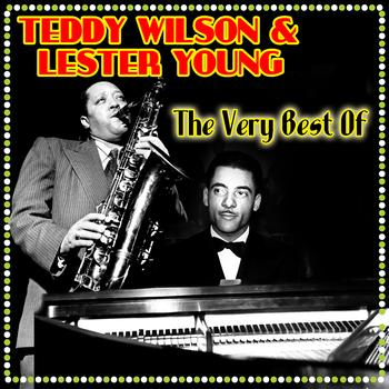 Teddy Wilson & Lester Young - The Very Best Of