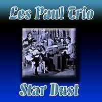 Les Paul Trio -  Star Dust