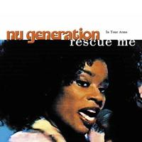Nu Generation - In Your Arms (Rescue Me)