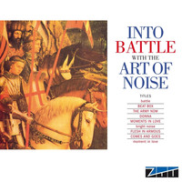 Art Of Noise - Into Battle (DeLuxe edition)