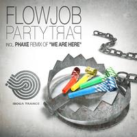 Flowjob - Party Trap