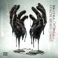 Brotha Lynch Hung - Coathanga Strangla