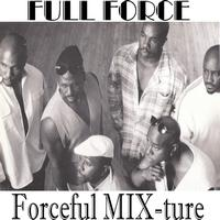 Full Force - Forceful MIX-ture