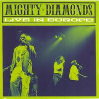 Mighty Diamonds - Live In Europe
