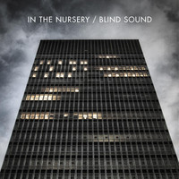 In The Nursery - Blind Sound