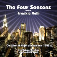 Frankie Valli And The Four Seasons - December 63 (oh What A Night)