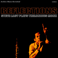 Steve Lacy - Steve Lacy Plays Thelonious Monk - Reflections