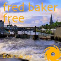 Fred Baker - Free