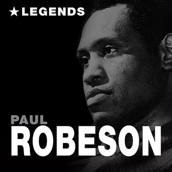 Paul Robeson - Legends (Remastered)