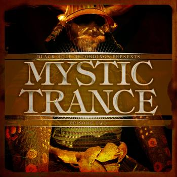 Various Artists - Black Hole Recordings presents Mystic Trance Episode 2