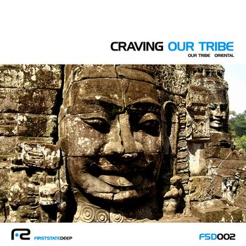 Craving - Our Tribe / Oriental