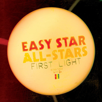 Easy Star All-Stars - First Light