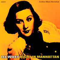 Lee Wiley - Night in Manhattan