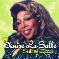 Denise Lasalle - Still the Queen