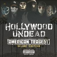 Hollywood Undead - American Tragedy (Deluxe Edition [Explicit])