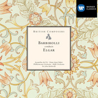 Sir John Barbirolli - British Composers: Sir John Barbirolli conducts Elgar