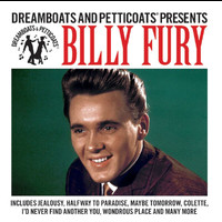 Billy Fury - Dreamboats And Petticoats Presents... Billy Fury