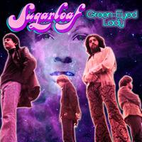 Sugarloaf - Green-Eyed Lady (Re-Recorded / Remastered)