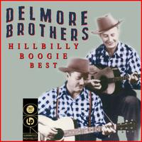 Delmore brothers - Hillbilly Boogie Best