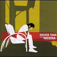 Rachid Taha - Made In Medina
