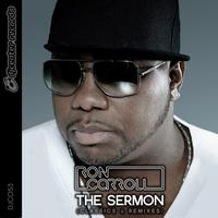 Ron Carroll - The Sermon (Classics & Remixes)