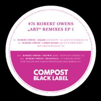 "Robert Owens - Black Label #76 ""Art"" Remix EP 1 - Remixes by Steve Bug, DJ Le Roi, Migumatix, Tom Taylor & Gareth Whitehead"