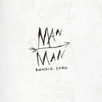 Man Man - Knuckle Down
