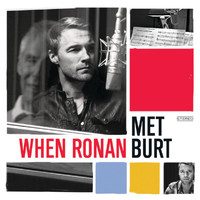 Ronan Keating / Burt Bacharach - When Ronan Met Burt