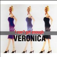 Veronica - I Can't Get Enough