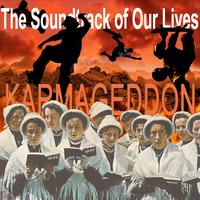 The Soundtrack of Our Lives - Karmageddon