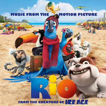 Various Artists - Rio: Music From The Motion Picture (International Version)