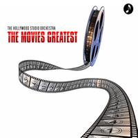 Hollywood Studio Orchestra - The Movies Greatest