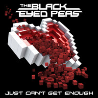 The Black Eyed Peas - Just Can't Get Enough (International ROW Version)