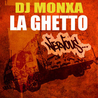 Dj Monxa - La Ghetto