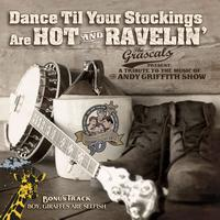 The Grascals - Dance Til Your Stockings Are Hot and Ravelin'