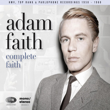 Adam Faith - Complete Faith [His HMV, Top Rank & Parlophone Recordings 1958-1968] (His HMV, Top Rank & Parlophone Recordings 1958-1968)