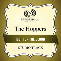 The Hoppers - But For The Blood