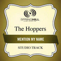 The Hoppers - Mention My Name