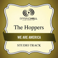 The Hoppers - We Are America