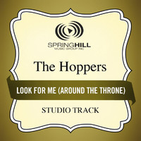 The Hoppers - Look For Me (Around The Throne)