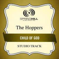 The Hoppers - Child Of God